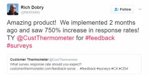 Testimonial 750% increase in response rate using Customer Thermometer