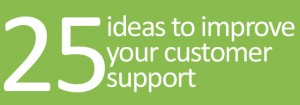 25 ideas to improve your customer support
