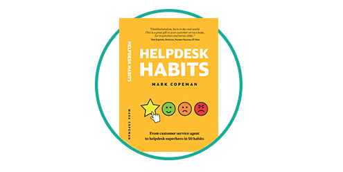 A sneak preview of new book Helpdesk Habits