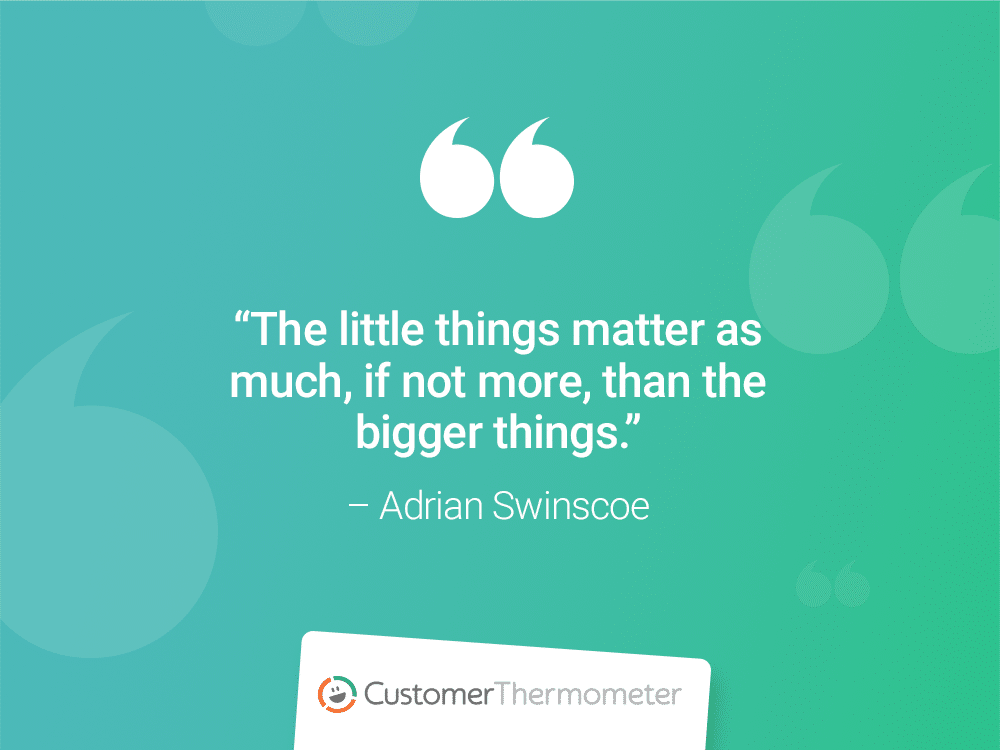 customer thermometer CX Quotes adrian swinscoe little things