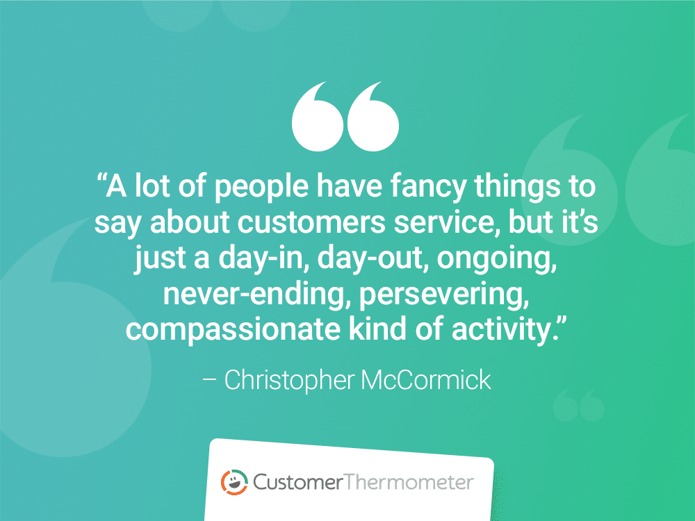 christopher mccormick customer thermometer customer experience quotes