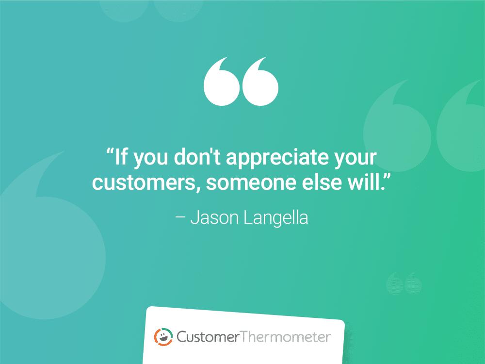 customer thermometer CX Quotes customer appreciation jason langella