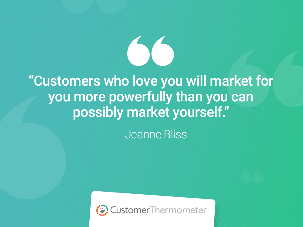 customer thermometer CX Quotes jeanne bliss market yourself