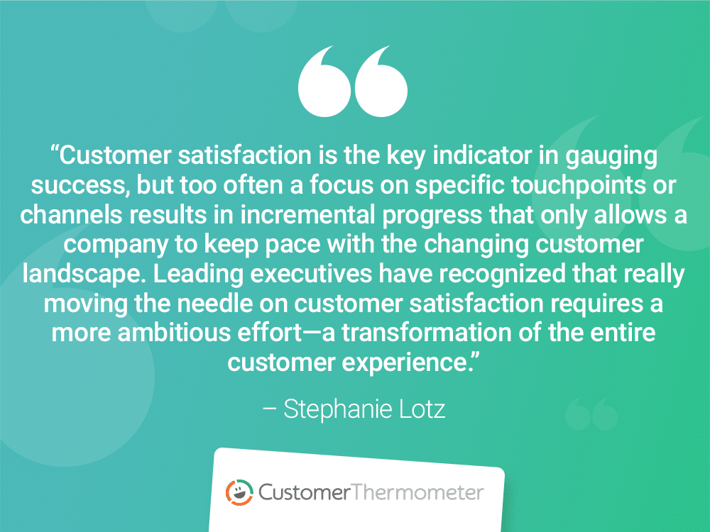 stephanie lotz customer thermometer CX Quotes