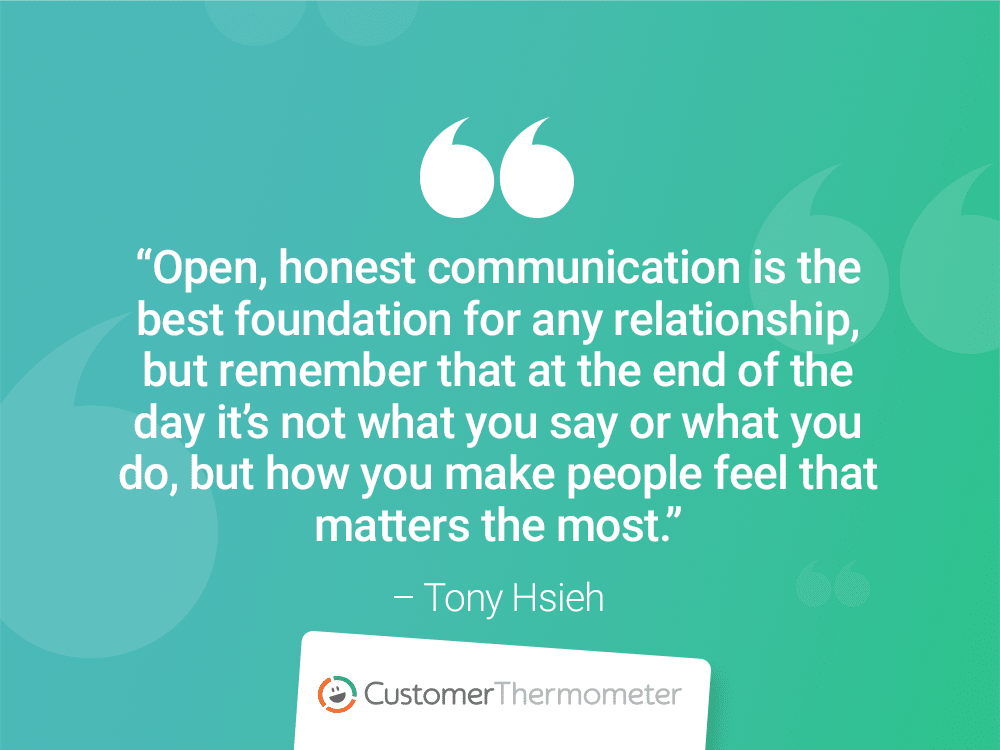 customer thermometer CX Quotes tony hsieh
