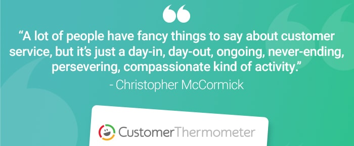 service desk customer thermometer quote christopher mccormick