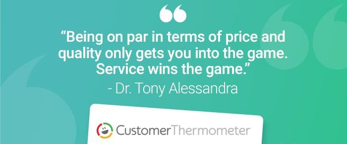 service desk customer thermometer quote dr tony alessandra