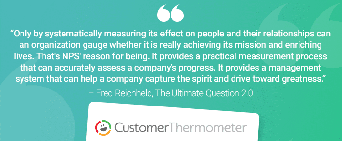 Customer Thermometer The Ultimate Question Fred Reichheld Quote 1