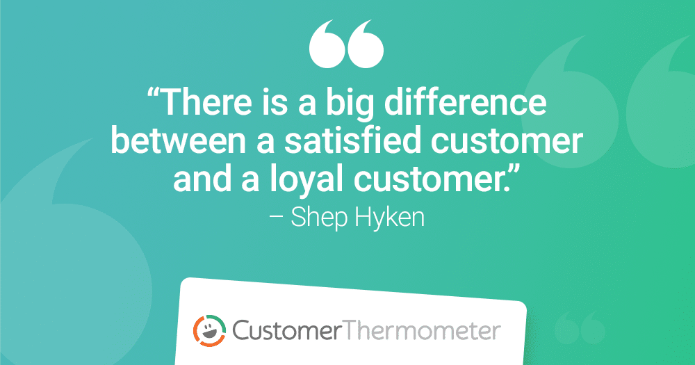 shep hyken quote customer loyalty satisfaction CSAT