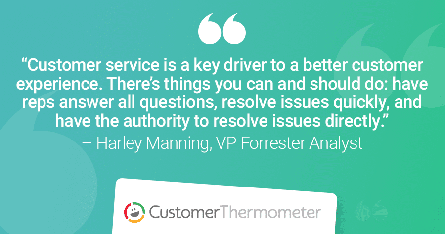 Forrester Customer Experience CX quote Harley Manning