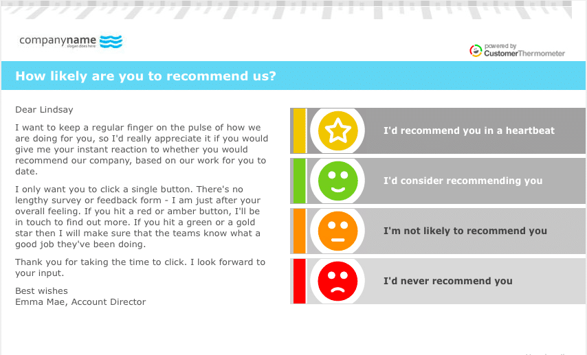 Net Promoter Score survey via Customer Thermometer emails