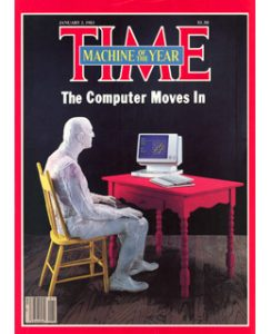 Time magazine cover machine of the year 1983 the computer moves in