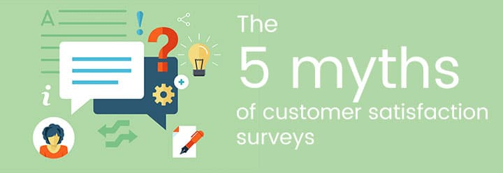 customer satisfaction surveys 5 myths