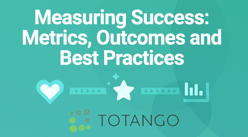 customer success webinar totango measuring