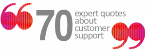 expert quotes about customer support