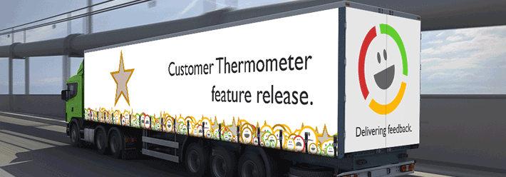 Customer Thermometer feature release