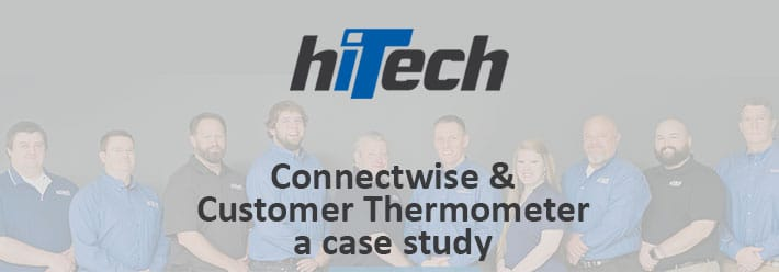 HiTech Computers Connectwise survey case study
