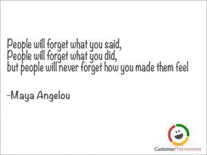 Maya Angelou customer service quote