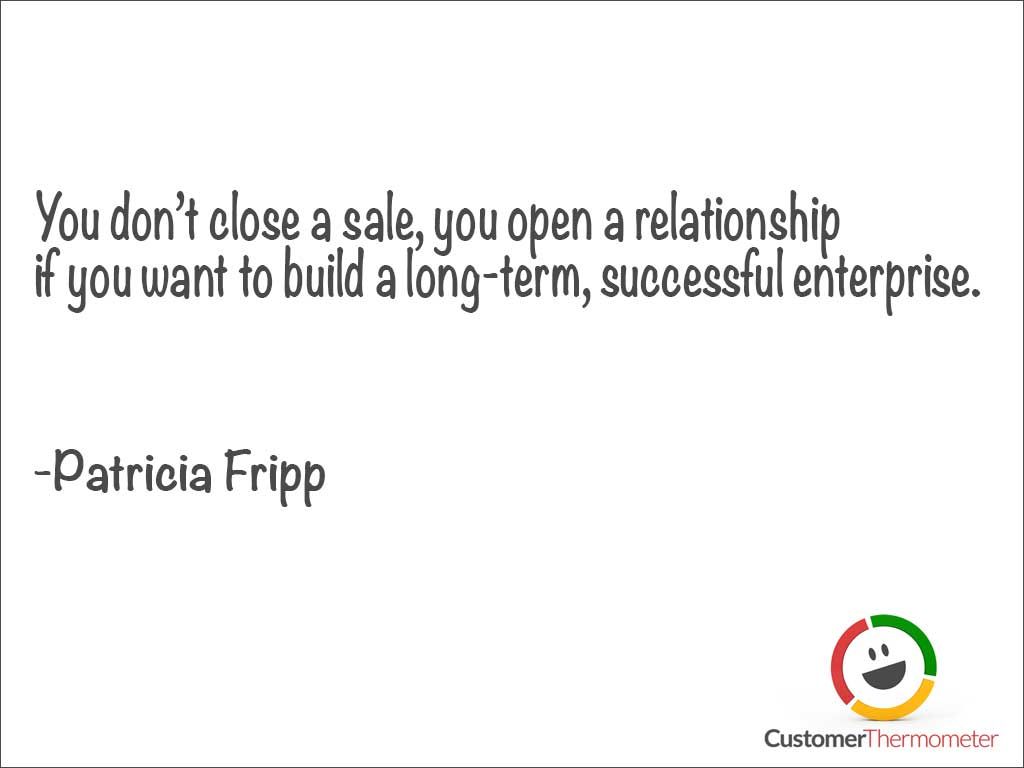 Patricia Fripp relationship customer service quote